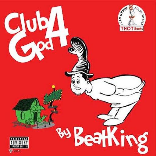 Beatking альбом Club God 4