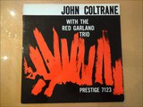 John Coltrane with the Red Garland Trio Slow Dance