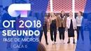 VIVIR ASÍ ES MORIR DE AMOR - GRUPAL | Segundo pase de micros Gala 6 | OT 2018