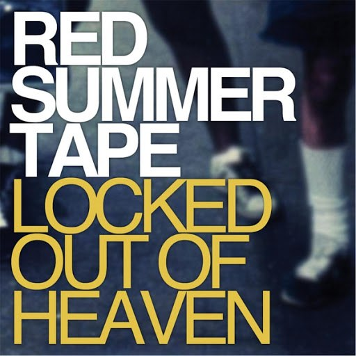 Red Summer Tape альбом Locked Out of Heaven