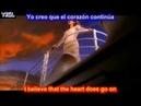 My heart will go on - Titanic - Celine Dion (SUBTITULADO INGLES ESPAÑOL )