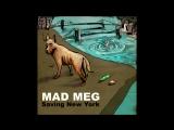 Mad Meg - Saving New York