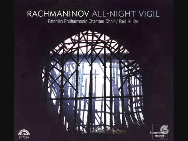 9 - Blessed Art Thou, O Lord - Rachmaninov Vespers, Estonian Philharmonic Chamber Choir