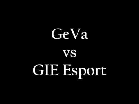 GeVa vs GIE Esport (-4k usp)