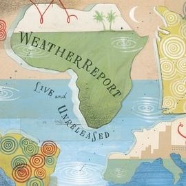 Weather Report альбом Live & Unreleased