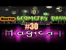 Geometry Dash || Flavored by Torch121 [6★] Magical by Danolex [5★]