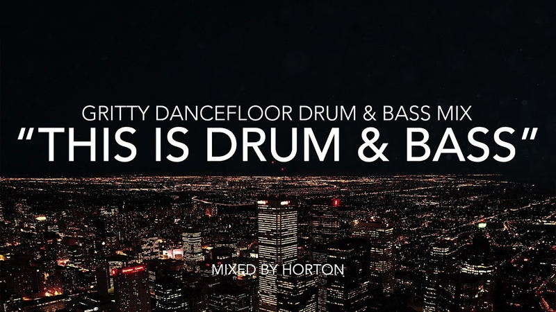 This Is Drum Bass ~ Gritty Dancefloor Drum Bass Mix