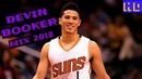"""Devin Booker Mix 2018 ᴴᴰ """"Airplanes"""""""