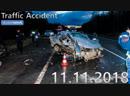 Подборка аварий и дорожных происшествий за 11.11.2018 (ДТП, Аварии, ЧП, Traffic Accident)