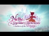 Nelke &amp the Legendary Alchemists - Начальный трейлер