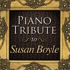 Piano Tribute Players альбом Tribute to Susan Boyle