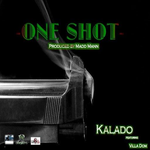 Kalado альбом One Shot (feat. Villa Dom)