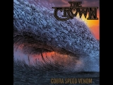 The Crown - Cobra Speed Venom (OFFICIAL VIDEO 2018) (Metal Blade Records)