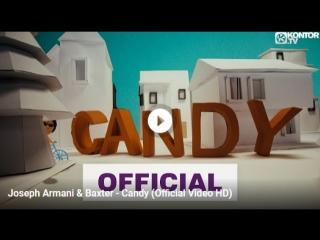 Joseph Armani & Baxter - Candy (Official Video HD)