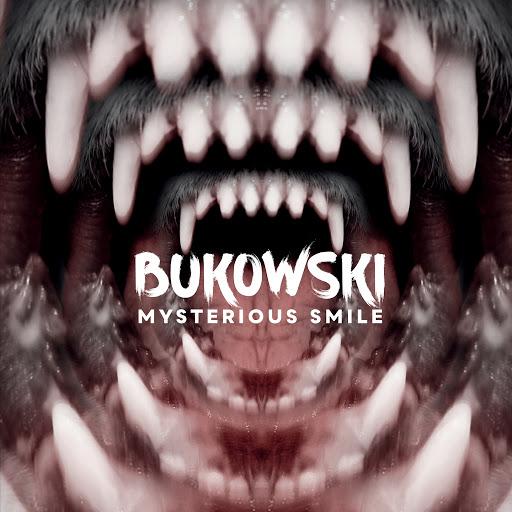 Bukowski альбом Mysterious Smile