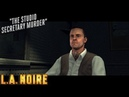 L.A. Noire ► The studio secretary murder(Убийство секретарши)part-2 №24