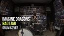 Bad Liar - Imagine Dragons - Drum Cover