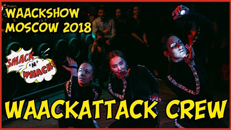 Smack'n'Whack   WaackShow   WAACKATTACK FLOWER POWER CREW