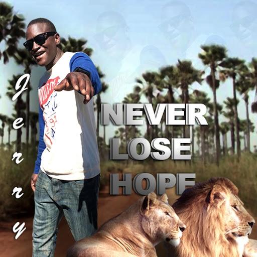 Jerry альбом Never Lose Hope