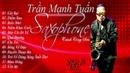 Tình Khúc TRỊNH CÔNG SƠN ♫ Độc Tấu Saxophone Trần Mạnh Tuấn