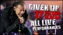 Chester Bennington / Given Up - 17 Second Scream / All Live Performances!