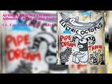 Electric Octopus - Pipe Dream Train (Full Album) (2018)