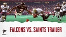 Game Trailer: Falcons vs. Saints (Week 3, 2018)