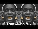 Aggressive Gangster Trap &amp Rap Mix 2018 Mafia Trap &amp Rap Music 2018 - Best Trap &amp Bass Mix 2018