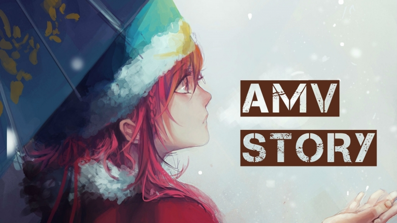 「AMV」StoRy - The Story is Just Beginning