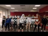 Bootlace Crew   BONES - Nightmare   танцевальная студия NAKO