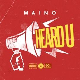 Maino альбом Heard U