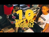 10 Tips for Becoming A Music Producer (Lets Chat)