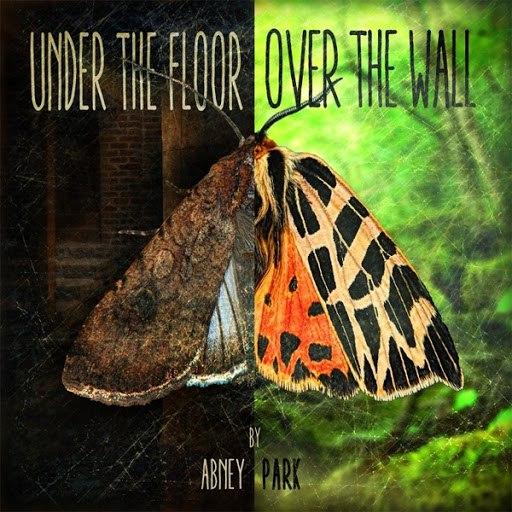 Abney Park альбом Under the Floor, Over the Wall