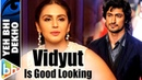 It's Not Difficult To Look At Vidyut Not Have That Twinkle In Your Eye | Huma Qureshi