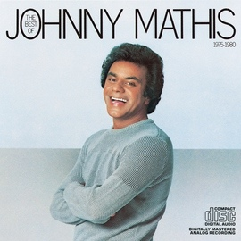 Johnny Mathis альбом The Best Of Johnny Mathis 1975-1980