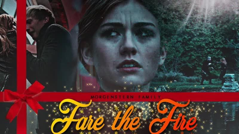 Morgenstern Family ○ Fare the Fire ○ The Forsakens