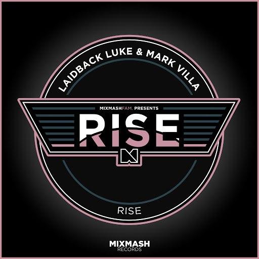 Laidback Luke альбом Rise (Radio Edit)