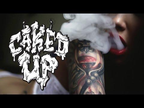 CAKED UP - BLAZE THE F*CK UP