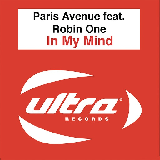Paris Avenue альбом In My Mind feat. Robin One