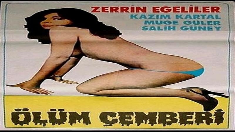 Seks ve Olum cemberi - Yilmaz Atadeniz 1978 - Zerrin Egeliler Salih Güney Kazim Kartal Nur Ay, Oktar Durukan, Ekrem Dümer