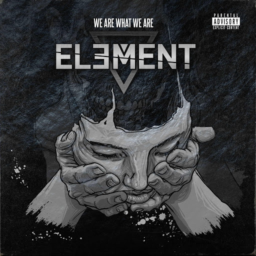 Element альбом We Are What We Are