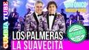 Los Palmeras - La Suavecita   Sinfónico   Audio y Video Remasterizado Full HD   Cumbia Tube