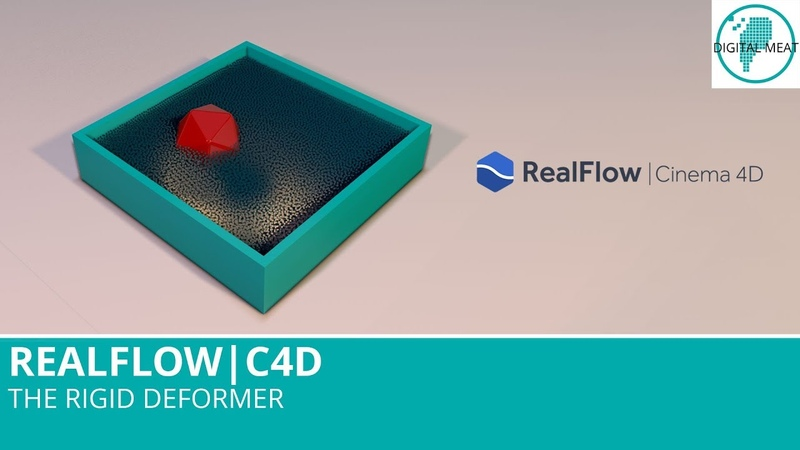Realflow For C4D: The Rigid Deformer