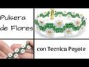 Pulsera de Flores con técnica Peyote