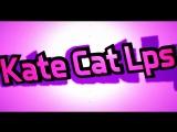 интро для Cata Cat Lps