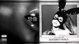 ''Imagine A Dangerous Woman'' MASHUP feat. Ariana Grande