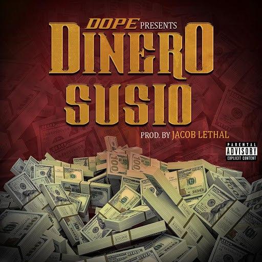 Dope альбом Dinero Susio