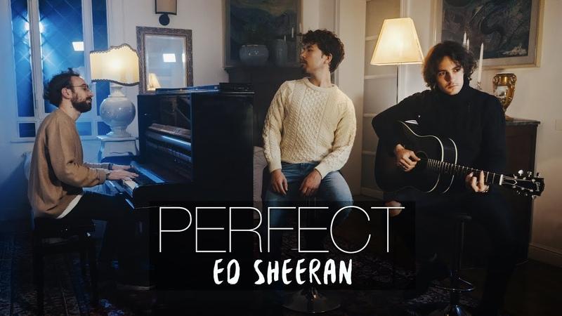Perfect - Ed Sheeran - Costantino Carrara, Michele Grandinetti, Vanni Tagliavento COVER