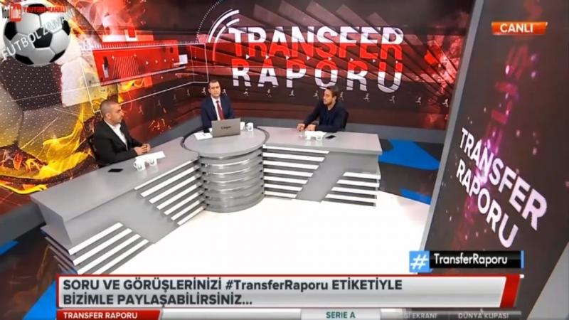 BEŞİKTAŞ Transfer Raporu Vida Şenol Güneş Yorumları 24 Haziran 2018
