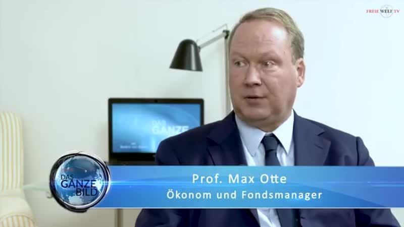 -Bürgerliche Freiheiten und Traditionen erhalten-- Teil 1- Das ganze Bild mit Prof- Max Otte-